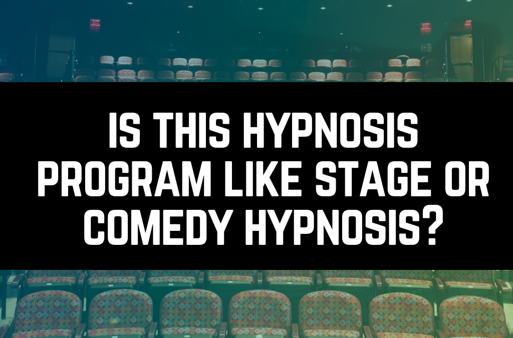 Is This Hypnosis Program Like Stage Hypnosis?