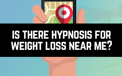 Is There Hypnosis For Weight Loss Near Me?